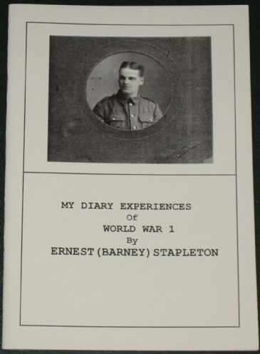 My Diary Experiences of World War 1, by Erbest (Barney) Stapleton